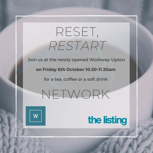 Reset, Restart... Network @ Workway Upton House, Royston | England | United Kingdom